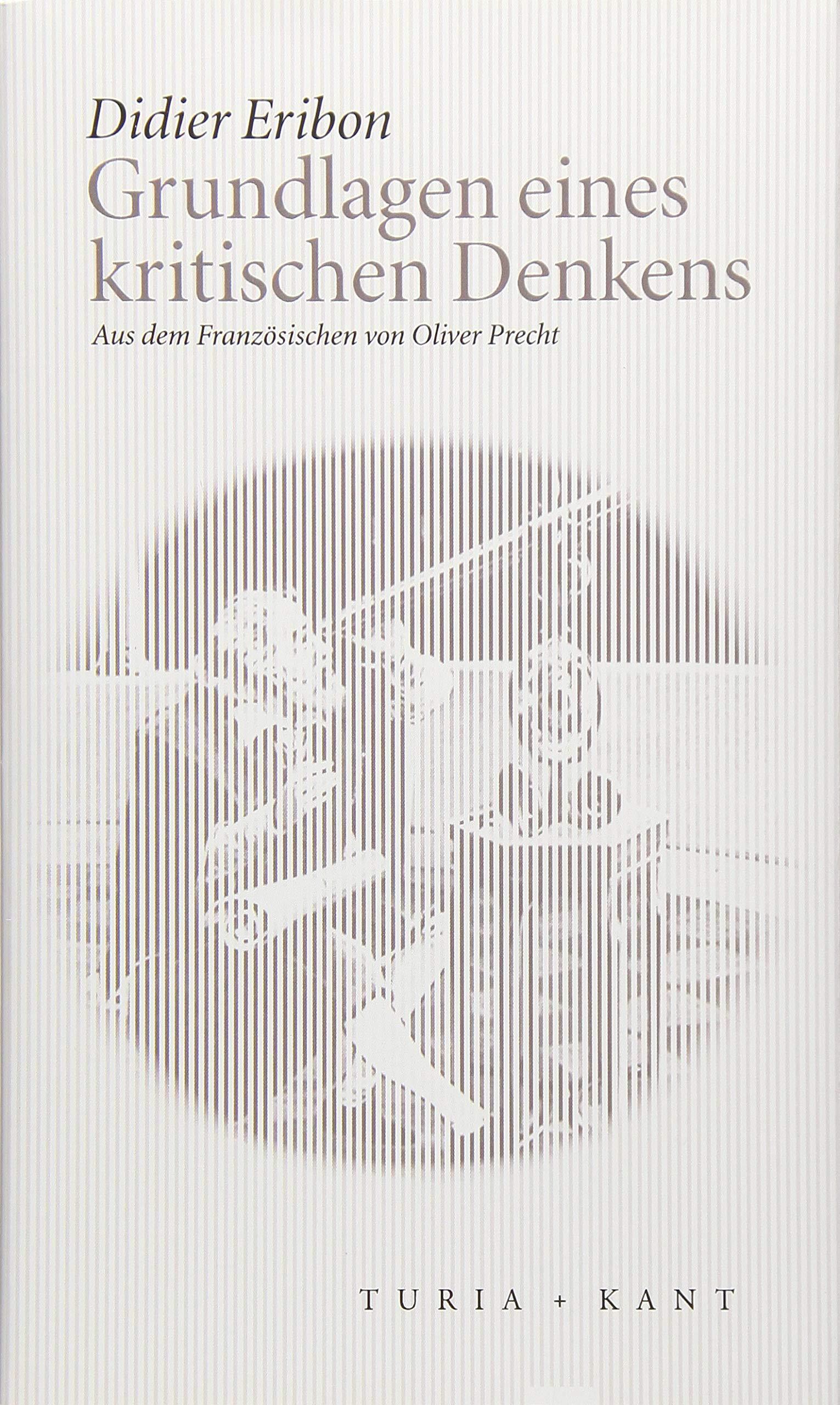 Coverbild Eribon: Grundlagen eines kritischen Denkens